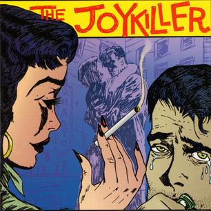 Joy killer